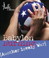 Babylon Burning (Another Lovely War)